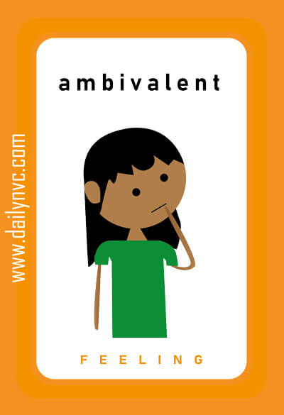 Ambivalent - Feelings Cards - Daily NVC - www.dailynvc.com