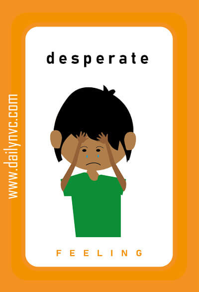 Desperate - Feelings Cards - Daily NVC - www.dailynvc.com