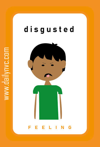 Disgusted - Feelings Cards - Daily NVC - www.dailynvc.com