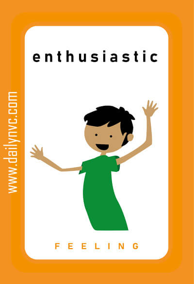 Enthusiastic - Feelings Cards - Daily NVC - www.dailynvc.com